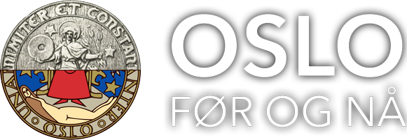 Oslo før og nå